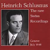 Heinrich Schlusnus - The Rare Swiss Recordings