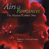 Works for Violin & Organ Vol 4 - Airs & Romances / Murray