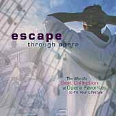 Escape Through Opera - World's Best Collection of Opera