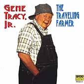 Gene Tracy: The Travelling Farmer