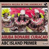 Various Artists: Musica Negra in the Americas: Aruba, Bonaire, Cura
