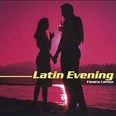 Various Artists: Latin Evening: Fiesta Latina