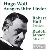 Hugo Wolf: Lieder / Robert Holl, Rudolf Jansen