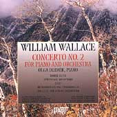 William Wallace: Concerto no 2, etc / Dudnik, Trevor, et al