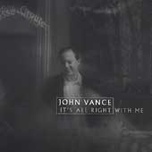 John Vance: It's All Right With Me