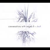 Ariell: Conversations with Angels, Vol. 2 [Digipak] *