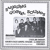 Uncle Joe Dobson/Golden Eagle Gospel Singers/The Robinson Children: Swinging Gospel Sounds