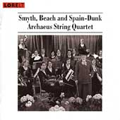 Smyth, Beach, Spain-Dunk / Archaeus String Quartet