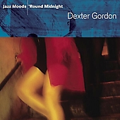 Dexter Gordon: Jazz Moods: 'Round Midnight