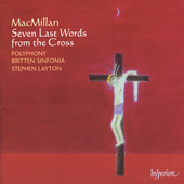 MacMillan: Seven Last Words from the Cross / Layton, et al