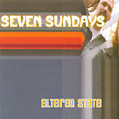 Seven Sundays: Altered State