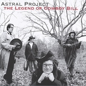 Astral Project (Acid Jazz): The Legend of Cowboy Bill *