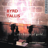 In Chains of Gold - Byrd, Tallis / Dunedin Consort