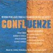 E.S.P. Trio: Confluenze: Works for Jazz Trio and Chamber Music Quartet *