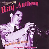 Ray Anthony/Ray Anthony & His Orchestra: Sophisticated Swing