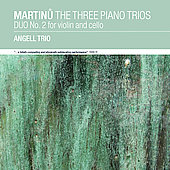 Martinu: The Three Piano Trios / Angell Trio