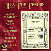 Ten Top Tenors / Caruso, Roswaenge, Gigli, Tauber, et al