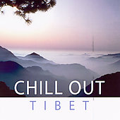 Various Artists: Global Journey: Chill Out Tibet
