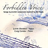 Forbidden Voices - Songs by Jewish Composers