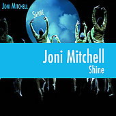Joni Mitchell: Shine [Digipak]