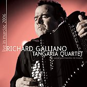 Richard Galliano: Live In Marciac 2006